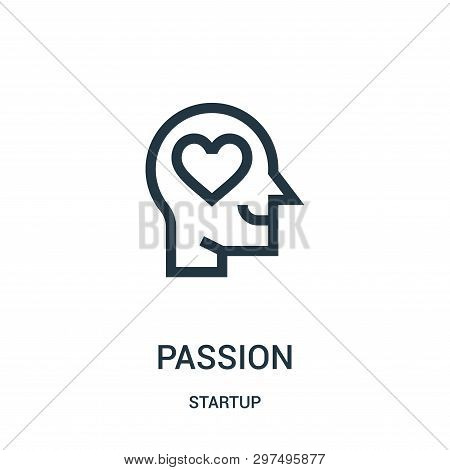 Passion Icon Isolated On White Background From Startup Collection. Passion Icon Trendy And Modern Pa