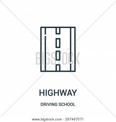 Highway Icon Isolated On White Background From Driving School Collection. Highway Icon Trendy And Mo
