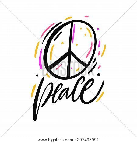 Pacifist Sign, Peace Hippie Symbol. Hand Drawn Vector Lettering. Isolated On White Background. Motiv