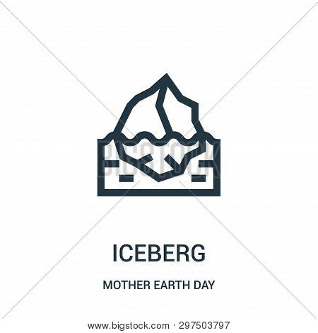Iceberg Icon Isolated On White Background From Mother Earth Day Collection. Iceberg Icon Trendy And
