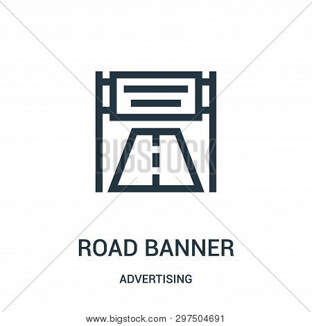 Road Banner Icon Isolated On White Background From Advertising Collection. Road Banner Icon Trendy A