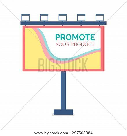 Billboard Flat Design, Modern Business Concept For Promoting Product. Template For Outdoor Advertisi