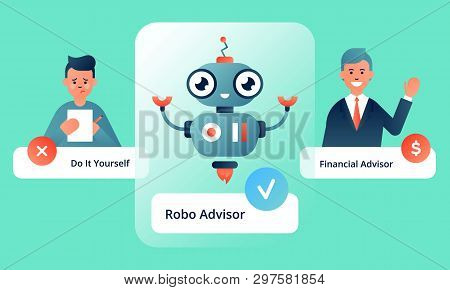 Robo Advisor S Advantages Over Doing Financial Transactions By Yourself And Financial Adviser S Help