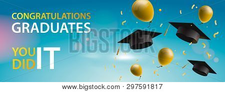 Congratulations Graduates 2019, Caps, Balloons And Confetti On A Blue Sky Background. Caps Thrown Up