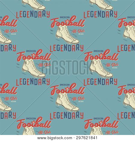 Retro American Footnall Pattern. College Rugby Seamless Graphic In Retro Style With Old Boots And Qu