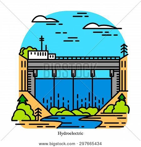 Hydroelectricity Power Plant. Electricity Produced From Hydropower. Powerhouse Or Generating Station
