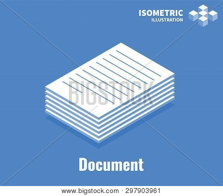 Document Icon. Pile Of Documents, Stack Of Business Paper. Vector 3d Illustration Isolated On Blue B