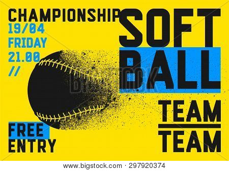 Softball Championship Typographical Style Poster. Vector Illustration.