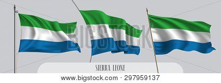 Set Of Sierra Leone Waving Flag On Isolated Background Vector Illustration. 3 Blue White Sierra Leon
