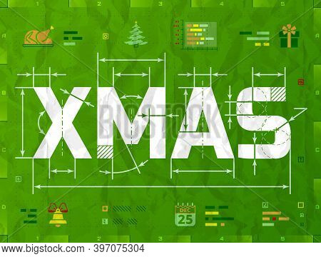 Word Xmas As Technical Blueprint Drawing. Drafting Of Christmas On Crumpled Paper. Vector Illustrati