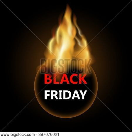 Fire Black Friday Label To Shopping And Selling. Annually Discount And Sale, Fire Label With Specil