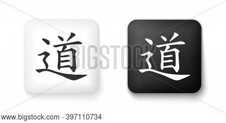 Black And White Chinese Calligraphy, Translation Dao, Tao, Taoism Icon Isolated On White Background.