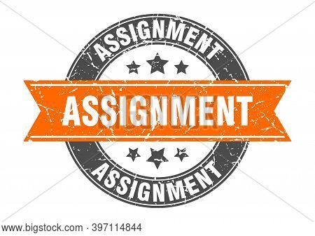 Assignment Round Stamp With Ribbon. Label Sign