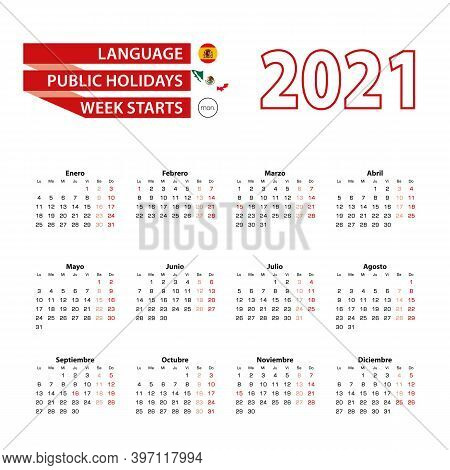 Calendar 2021 In Spanish Language With Public Holidays The Country Of Mexico In Year 2021. Week Star