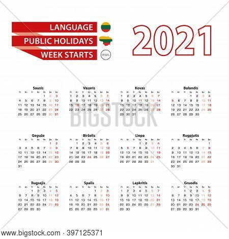 Calendar 2021 In Lithuanian Language With Public Holidays The Country Of Lithuania In Year 2021. Wee