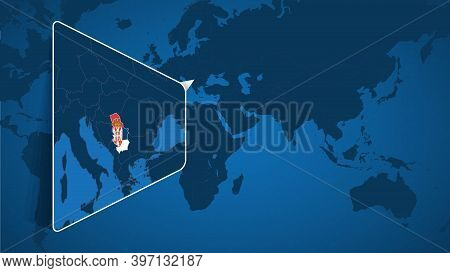 Location Of Serbia On The World Map With Enlarged Map Of Serbia With Flag. Geographical Vector Templ