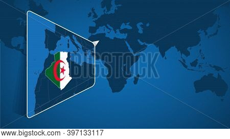 Location Of Algeria On The World Map With Enlarged Map Of Algeria With Flag. Geographical Vector Tem