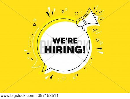 Were Hiring Symbol. Megaphone Yellow Vector Banner. Recruitment Agency Sign. Hire Employees Symbol.