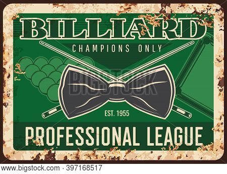 Billiard Game Professional League Rusty Metal Plate, Vector Neck Tie, Balls And Cues On Green Vintag