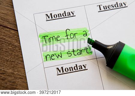 Planner Calendar Monday With Highlighted Inscription Time For A New Start, Motivation Concept