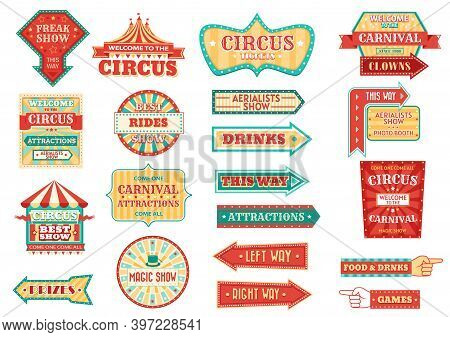 Big Top Circus Show Retro Signs, Glowing Arrow Pointers. Carnival And Fair Signage, Circus Freak Sho