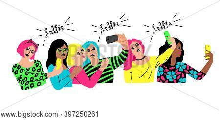Group Selfie. Cartoon Characters Meet For Social Event, Young Happy Women Celebrating Party, Vector