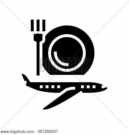 Airplane Catering Glyph Icon Vector. Airplane Catering Sign. Isolated Contour Symbol Black Illustrat