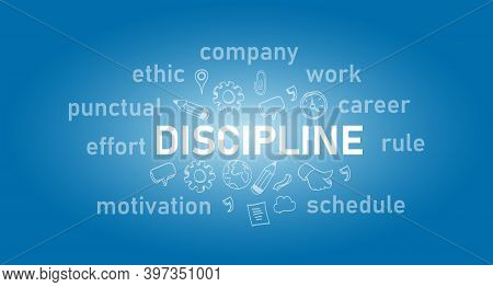 Discipline Text Concept Of Work Ethic Text In Blue
