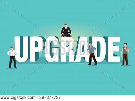 Upgrade 3d Illustration Word With Small Business People. Upgrading Concept. Vector Illustration.