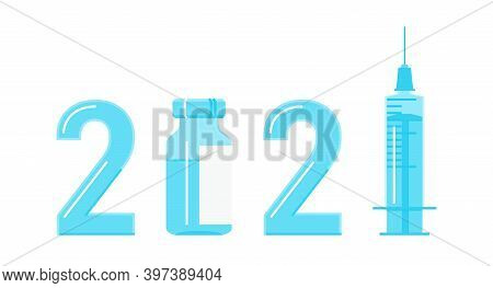 2021 Logo With Antiviral Covid 19 Vaccine. Vaccine Bottle
