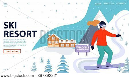 Ski Resort Web Page Concept With Wooden House, Snowboarder And Snowy Mountains. Happy Woman Snowboar