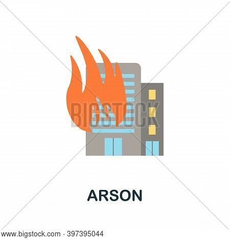 Arson Flat Icon. Simple Element From Protest Collection. Creative Arson Icon For Web Design, Templat