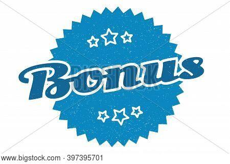 Bonus Sign. Bonus Round Vintage Retro Label. Bonus