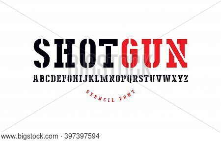 Stencil-plate Serif Font In Military Style. Letters For Logo And Label Design. Print On White Backgr