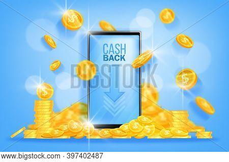 Money Cash Back Vector Finance Banner With Smartphone Screen, Flying Golden Dollar Coins, Pile, Arro