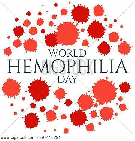 World Hemophilia Day Awareness Medical Poster Of Blood Drops