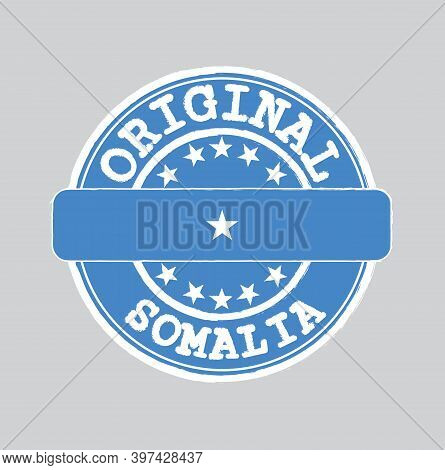 Vector Stamp Of Original Logo With Text Somalia And Tying In The Middle With Nation Flag. Grunge Rub