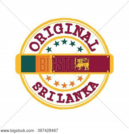 Vector Stamp Of Original Logo With Text Sri Lanka And Tying In The Middle With Nation Flag. Grunge R