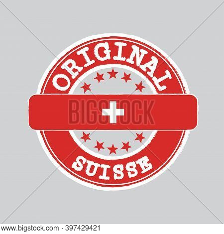 Vector Stamp Of Original Logo With Text Suisse And Tying In The Middle With Swiss Flag. Grunge Rubbe