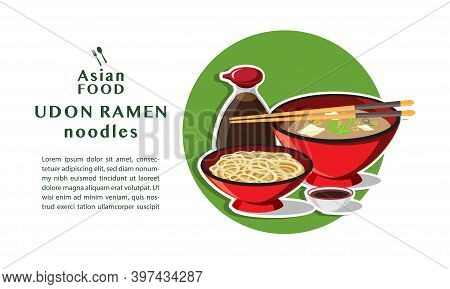 Japanese Udon Ramen On A Bowl , Asian Food, Noodle Soup,  Vector Illustration