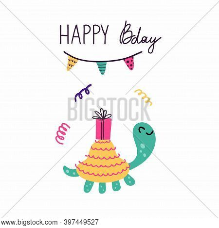 Happy Bday. Birthday Postcard In Primitive Minimalist Style, Cute Turtle With Festive Presents And G