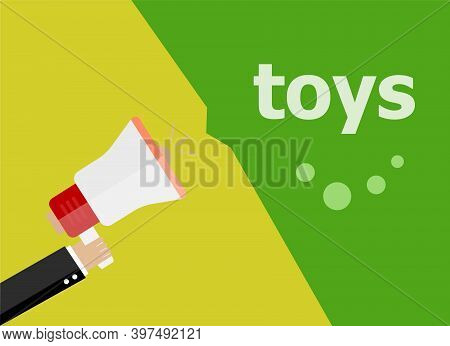 Toys. Hand Holding A Megaphone. Flat Style
