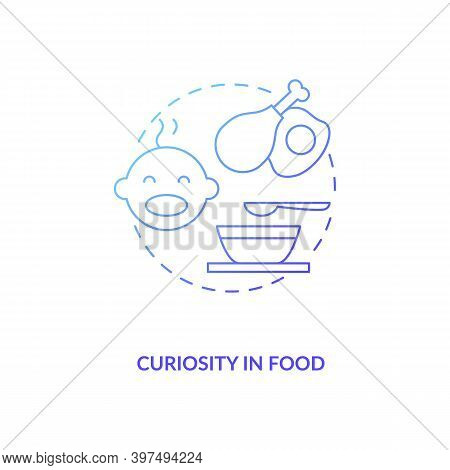 Curiosity In Food Concept Icon. Introducing Baby Food Requirements. Different Meal To Cook. Getting
