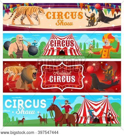Circus Show Performers Vector Banners. Strongman, Clown And Juggler, Wild Animals, Retro Bicycle Rid