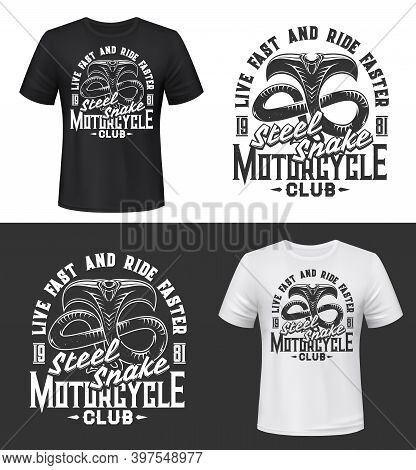 Tshirt Print With Cobra, Vector Mascot For Motorcycle Club, Apparel Mockup With Attacking Snake Exte