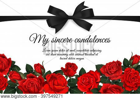 Funereal Card With Mourning Ribbon And Roses. Obituary Poster, Condolence Card With Black Ribbon Bow