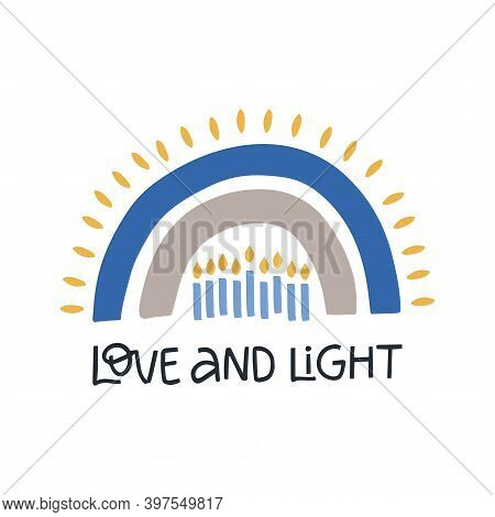 Hanukkah Vector Celebration Typography. Jewish Holiday Greeting Card. Love And Light Quote. Chanukah