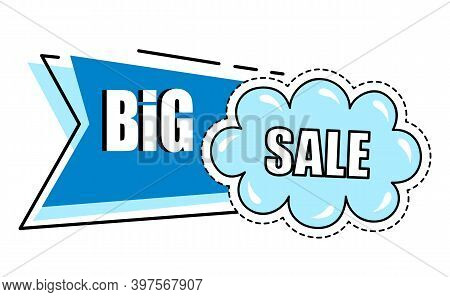 Big Sale, Blue Sticker With Cloud, Discount Offer, Cartoon Style, Buying With Action, Advertisement