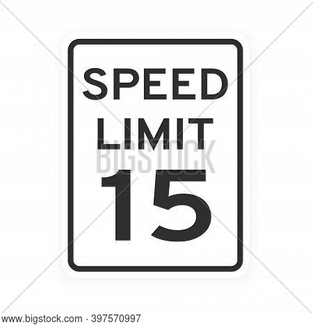 Speed Limit 15 Road Traffic Icon Sign Flat Style Design Vector Illustration Isolated On White Backgr