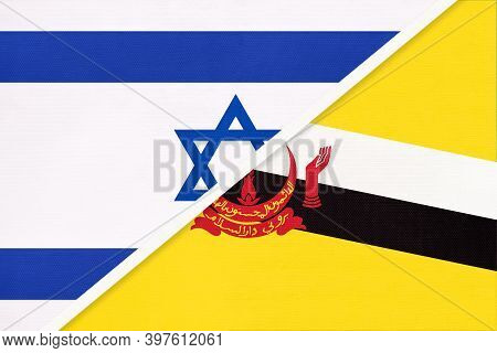Israel And Brunei, National Flags From Textile. Relationship, Partnership And Match Between Two Coun